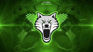 Lit Lords - Big League