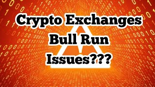 Crypto Exchanges Continue to Suspend Withdraws and Lock People Out during Bull Runs?