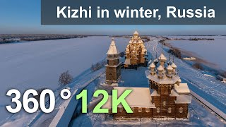 Kizhi in Winter. The Wooden Wonder of Russia. Aerial 360 video in 12K
