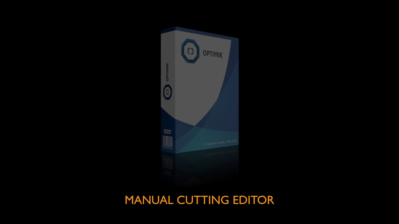 Optimik - Manual Cutting Editor