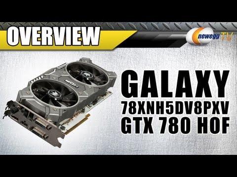 Galaxy GeForce GTX 780 HOF Video Card Overview - Newegg TV