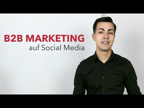 B2B Marketing auf Social Media