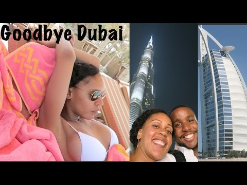Dubai Vacation Vlog #7: Goodbye Dubai