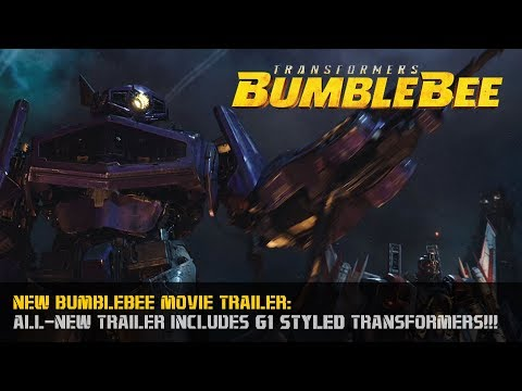 Transformers BUMBLEBEE Movie FULL TRAILER NEW September 24th, 2018