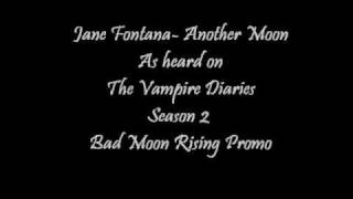 Jane Fontana- Another Moon w/ Lyrics