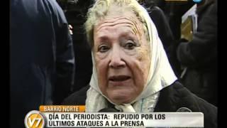 """Visión Siete: Día del Periodista: Nora Cortinas: """"Ni un golpe más"""""""