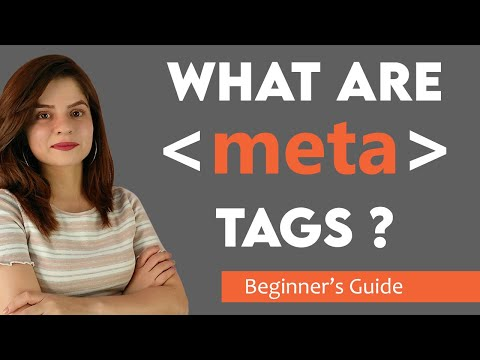 What are meta tags   How to Use Meta tags   Meta Tags guide for Beginners (2021)