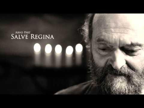 Arvo Part - Salve Regina (Inspirational)