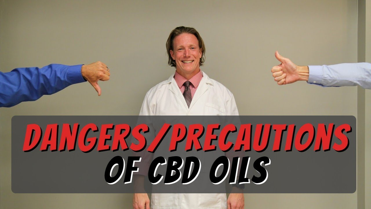 CBD Oils: Are There Dangers/Precautions (Pharmacist Perspective)