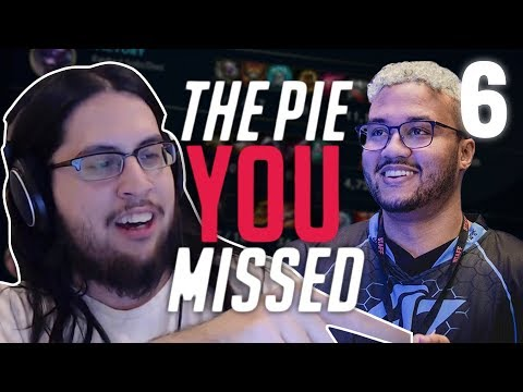 THE PIE YOU MISSED! #6 ft. APHROMOO
