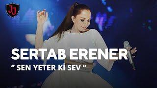 JOLLY JOKER ANKARA - SERTAB ERENER - SEN YETER Kİ SEV