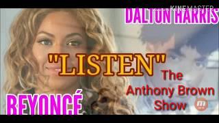 Beyonce vs. Dalton Harris: Listen.  The Anthony Brown Show