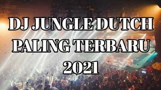 Download DJ JUNGLE DUTCH LAGU BARAT FULL BASS TERBARU 2021