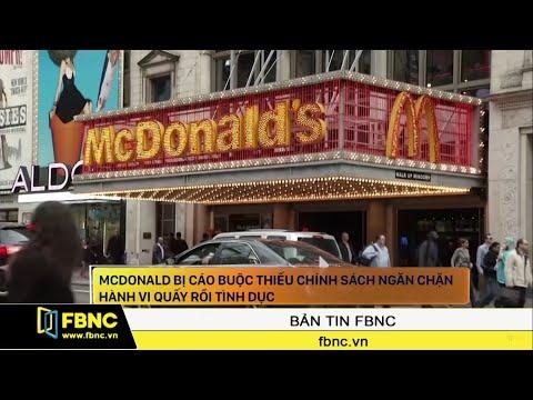 McDonald tại Mỹ bị cáo buộc không ngăn chặn hành vi quấy rối tình dục   FBNC Giờ Tin Sáng 14/11/19