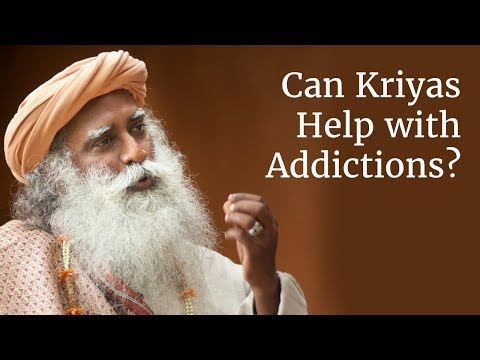 Can these Kriyas Help with Addictions & Behavior  Mental Problems