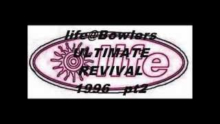 life@Bowlers ULTIMATE REVIVAL  '96  pt2.wmv