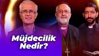 Hristiyan Şeriatı - Müjdecilik Nedir?