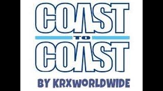 KRXworldWIDE - Coast To Coast (Beat By DiLR Beats & UniiK Beats) [EXPLICIT] [OFFICIAL AUDIO]