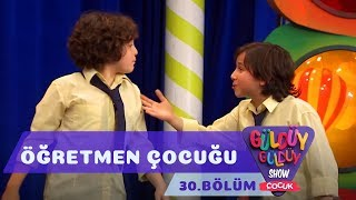 Güldüy Güldüy Show Çocuk 30. Bölüm | Öğretmen Çocuğu