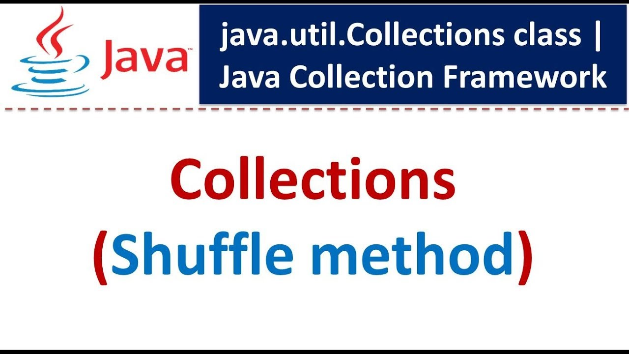 Java : Collection Framework : Collections (Shuffle)