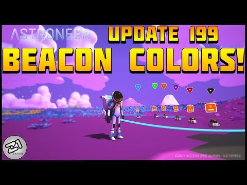 NEW BEACONS !! Astroneer Update 199!! Lets Play Astroneer Gameplay Z1 Gaming