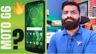 Motorola Moto G6 Plus, Moto G6 and Moto G6 Play Launched - My Opinions
