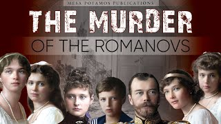 The Execution of the Romanovs
