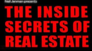 The Inside Secrets of Real Estate