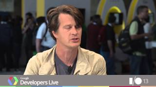 Google Developers Live at I/O 2013 - Inside the Niantic Project
