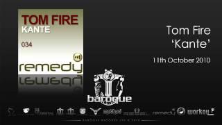 Tom Fire - Kante (Jon Kong Remix)