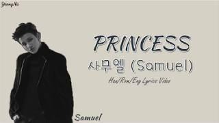 [Han/Rom/Eng]PRINCESS - ??? (Samuel) Lyrics Video