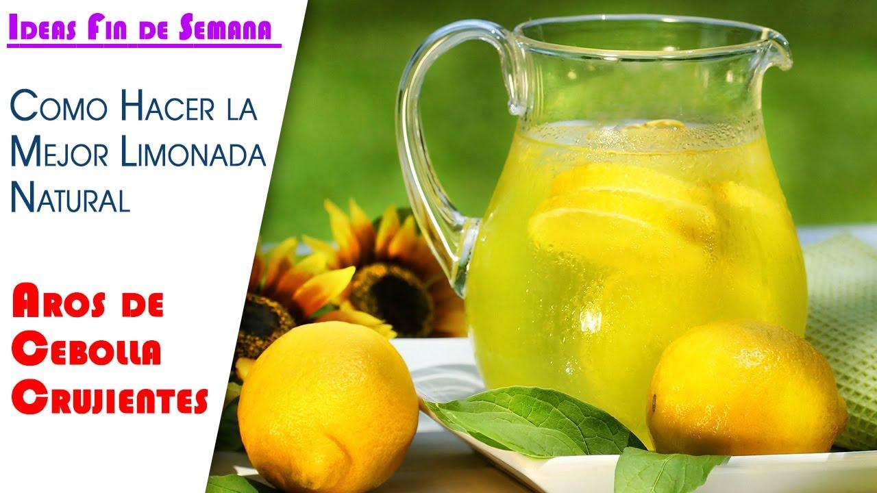 Ideas Semana, Aros de Cebolla y la Mejor Limonada Natural