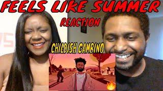 Childish Gambino - Feels Like Summer REACTION