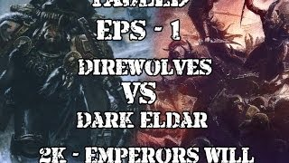 TABLED Eps #1 - 2000 point Dark Eldar Vs Space Wolves