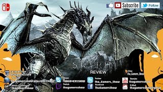 SE04EP242: The Elder Scrolls V: Skyrim For Nintendo Switch Review