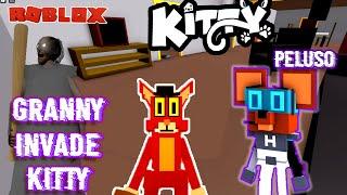 ¡GRANNY ESTÁ EN KITTY! 😱 CAPITULO DE EVENTO JUGANDO Roblox   Peluso Gamer