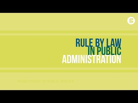 Rule by Law in Public Administration