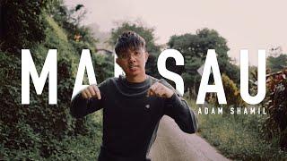 Download lagu Mansau - Adam Shamil (Official Music Video)