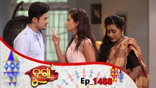 Durga | Full Ep 1488 | 17th Sep 2019 | Odia Serial – TarangTV