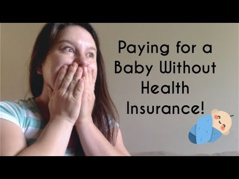 HOW TO PAY FOR A BABY WITHOUT HEALTH INSURANCE! CHM Maternity Review