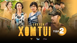 Chuyện Xóm Tui Tập 2 - Thu Trang