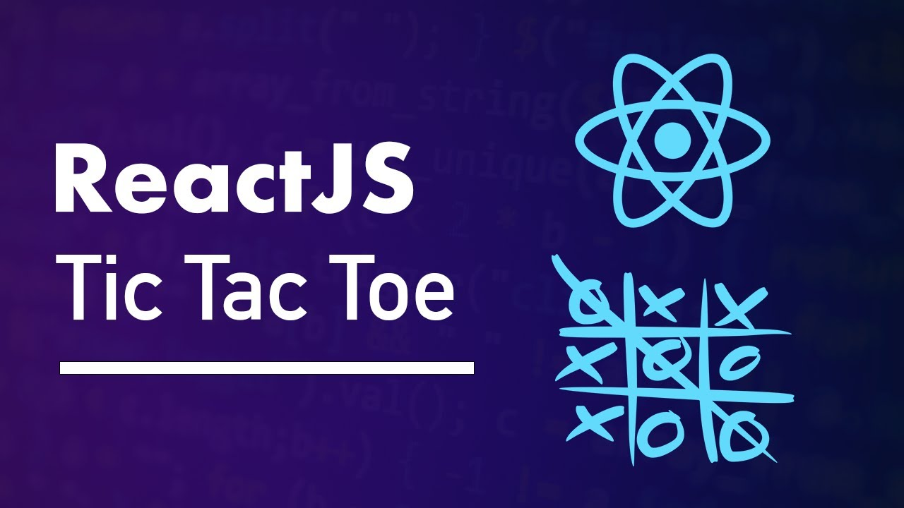 Tic Tac Toe in React - Tutorial using Hooks