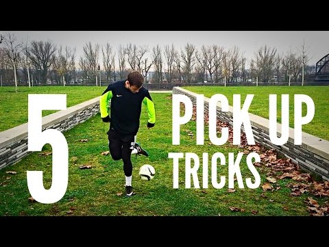 5 Pick Up Tricks Every Football/Soccer Freestyler Should Know!!