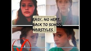 Easy, No heat, Back To School Hairstyles! Thumbnail