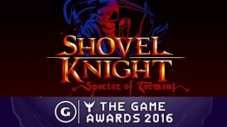 Shovel Knight: Specter of Torment - Reveal Trailer   The Game Awards 2016 Trailer