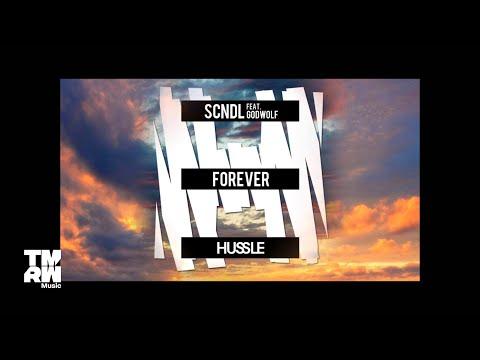 SCNDL feat. GodWolf - Forever