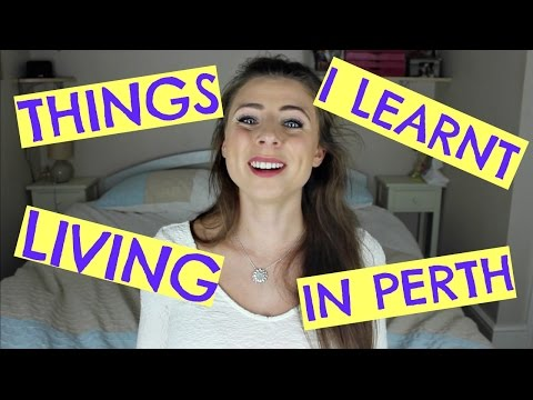 LIVING IN PERTH // THINGS I LEARNT