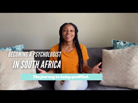 Becoming a Psychologist in South Africa: Journey to being qualified