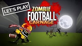 Let's Play Zombie Football Carnage - Xbox 360 Gameplay