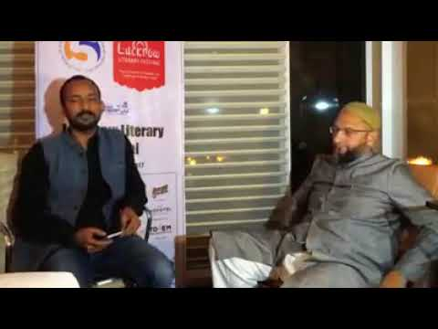 LIVE: MUST WATCH TODAY ASADUDDIN OWAISI AIMIM CHIEF AT 5TH EDITION OF LUCKNOW LITERARY FESTIVAL